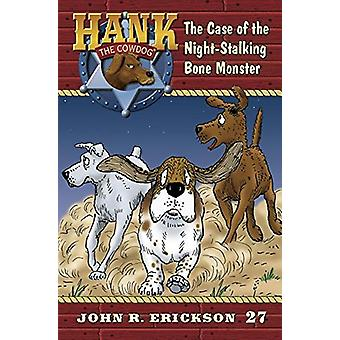 The Case of the Night-Stalking Bone Monster - 9781591882275 Book