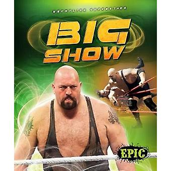 Big Show by Jesse Armstrong - 9781618912466 Book