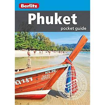 Berlitz - Phuket Pocket Guide by Berlitz - 9781780049519 Book