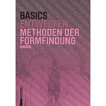 Basics Methoden der Formfindung by Basics Methoden der Formfindung -