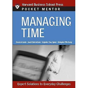 Pocket Mentor Series: Managing Time: Expert Solutions to Everyday Challenges (Pocket Mentor Series)