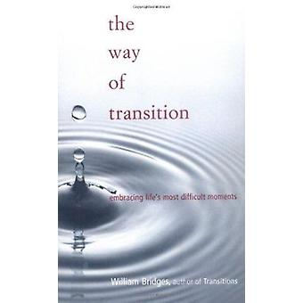 Il modo di transizione - che abbraccia il momenti più difficili della vita di Wil