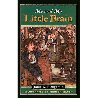 Moi et mon petit cerveau