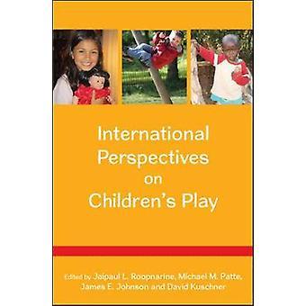 International Perspectives on Childrens Play by Jaipaul Roopnarine