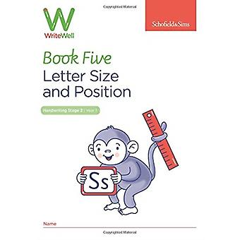 WriteWell 5 Letter Size and Position Year 1 Ages 56 by Carol Matchett