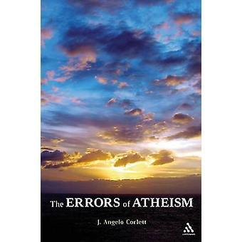 De fouten van atheïsme door J. Angelo Corlett - 9781441158932 boek