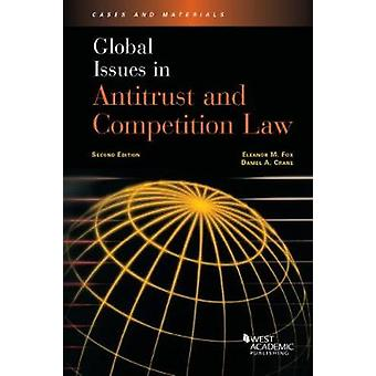 Global Issues in Antitrust and Competition Law by Eleanor Fox - 97816