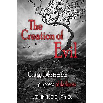 The Creation of Evil by Noe & John Reid