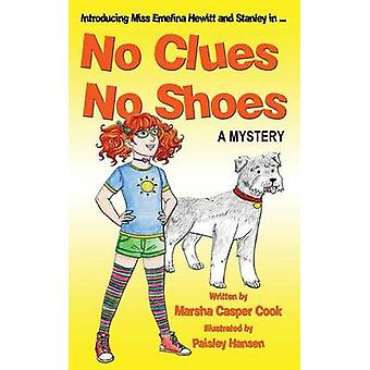 No Clues No Shoes by Cook & Marsha Casper