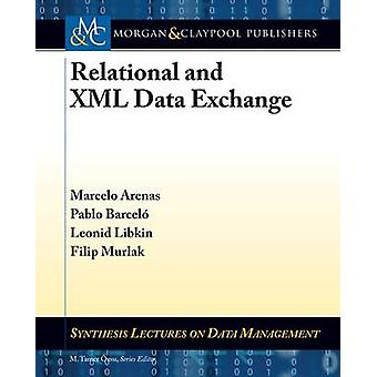 Relational and XML Data Exchange by Arenas & Marcelo
