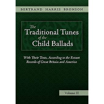 The Traditional Tunes of the Child Ballads Vol 2 by Bronson & Bertrand Harris