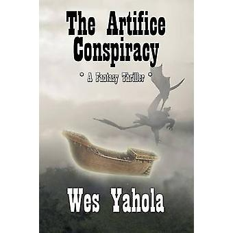 The Artifice Conspiracy by Yahola & Wes