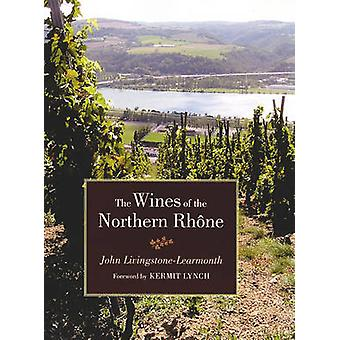 The Wines of the Northern Rhone by Jonathan Livingstone-Learmonth - K