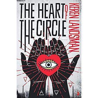 The Heart of the Circle by Keren Landsman - 9780857668110 Book
