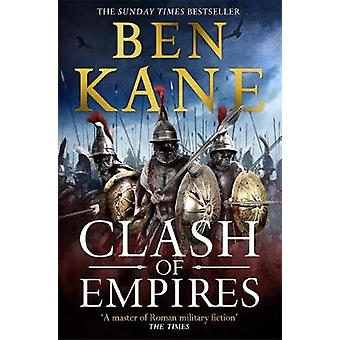 Clash of Empires by Ben Kane - 9781409173380 Book