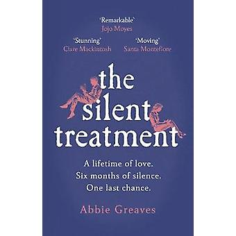 The Silent Treatment by Abbie Greaves - 9781529123944 Book