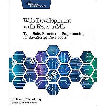 Web Development with ReasonML by J. David Eisenberg - 9781680506334 B
