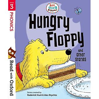 Read with Oxford Stage 3 Biff Chip and Kipper Hungry Flo by Roderick Hunt