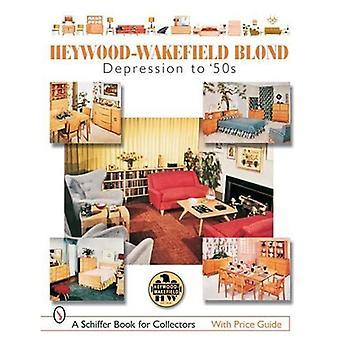 Heywood-Wakefield Blond: Depression to '50s