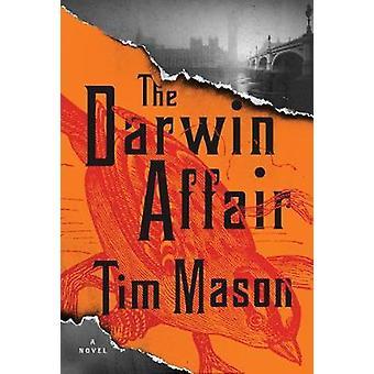 The Darwin Affair by Tim Mason - 9781643750460 Book