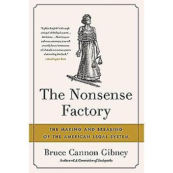 Nonsense Factory - tekeminen ja rikkominen American Legal S