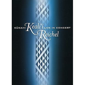 Keali'I Reichel - Kukahi: Live in Concert [DVD] USA import