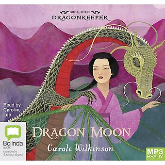 Dragon Moon by Wilkinson & Carole