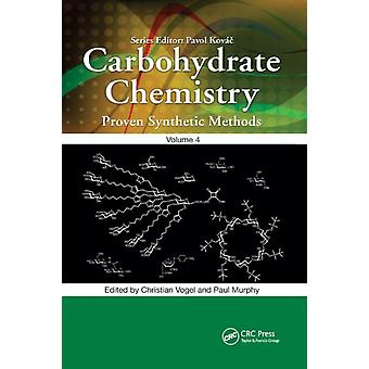 Carbohydrate Chemistry by Edited by Paul Murphy Edited by Christian Vogel