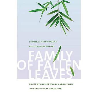 落ち葉の家族 - ベトナムの作家によるエージェントオレンジの物語