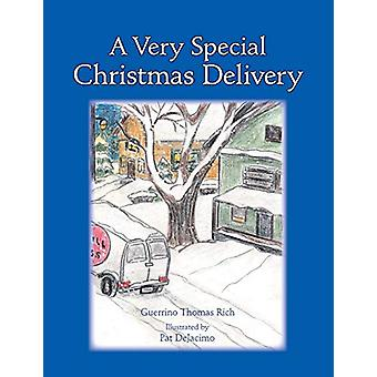 A Very Special Christmas Delivery by Guerrino Thomas Rich - 978142511