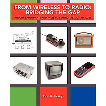 From Wireless to Radio by John R Hough - 9781845493004 Book