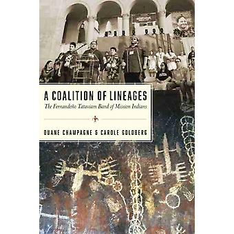 A Coalition of Lineages by Duane ChampagneCarole Goldberg