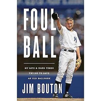 Foul Ball