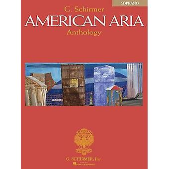 G. Schirmer American Aria Anthology by Edited by Richard Walters