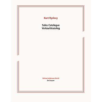 Catalogue de vente Verkaufskatalog Un catalogue de produits de la critique du marché de l'art Verkaufswerke Œuvres à vendre depuis le début des années 1990 Ein Produktkatalog der kunstmarktkritischen Verkauf par Kurt Ryslavy
