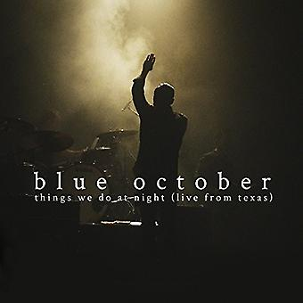 Blue October - Things We Do at Night - Live From Texas [CD] USA import