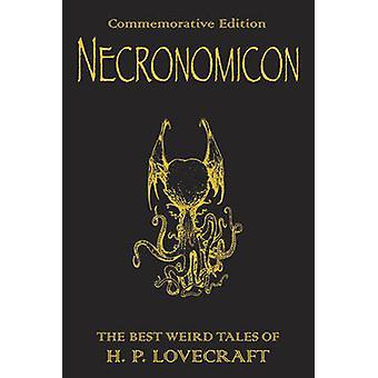 -Die besten Weird Tales von h.p. Lovecraft - Necronomicon Necronomicon von