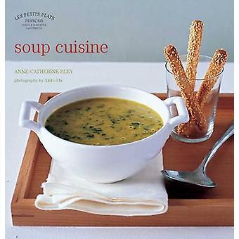 Les Petits Plats Francais - suppe mat ved Anne-Catherine Bley - 9780