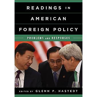 Leituras na política externa americana - problemas e respostas por Glenn