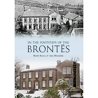In the Footsteps of the Brontes by Mark Davis - Ann Dinsdale - 978144