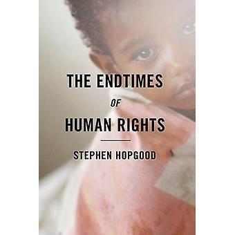 The Endtimes dei diritti umani da Stephen Hopgood - 9781501700668 libro