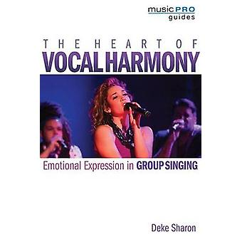 Sharon Deke hjertet af Vocal Harmony VCE Bam BK - følelsesmæssige udtryk