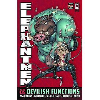 Elephantmen - bind 5 - djævelsk funktioner af Axel Medellin - rystende Ka