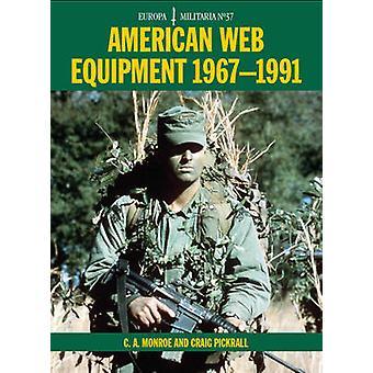 Amerikanische Web Ausrüstung 1967-1991 durch C. A. Monroe - Craig Pickrall - 9
