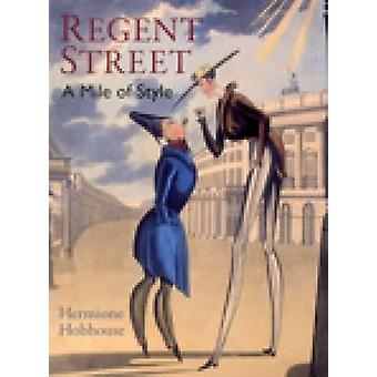 Regent Street von Hermione Hobhouse - 9781860772481 Buch