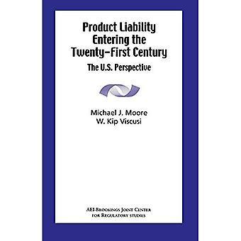 Product Liability Entering the Twenty-First Century: The U.S. Perspective