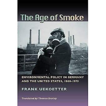 A idade de fumaça: política ambiental na Alemanha e Estados Unidos, 1880-1970 (Pittsburgh Hist urbano Environ) (história do ambiente urbano)