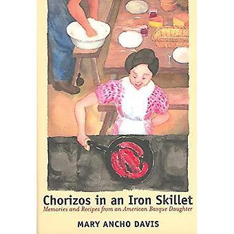 Chorizos dans une poêle de fer: souvenirs et recettes d'une fille americaine Basque