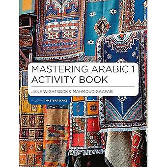 Mastering Arabic 1 Activity Book (Palgrave Master Series (Languages))