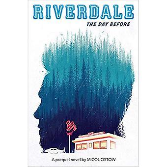 Am Vortag (Riverdale)
